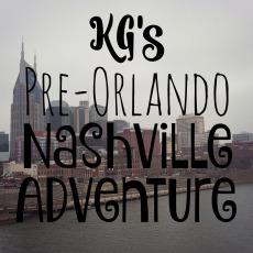 kgs-pre-orlando-nashville-adventure