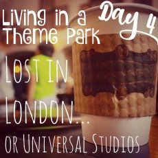 living-in-a-theme-park-day-4-lost-in-london-or-universal-studios